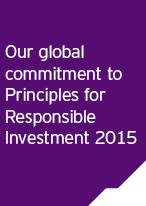 Our global commitment to Principles for Responsible Investment 2015
